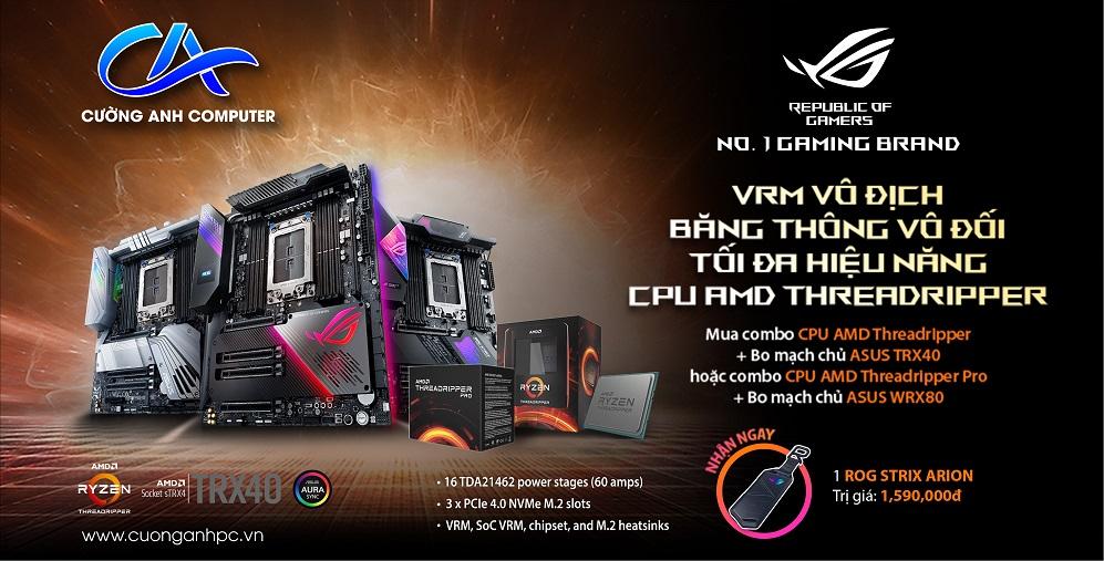 Mua combo CPU AMD Threadripper cùng bo mạch chủ Asus TRX40 hoặc WRX80 nhận ROG Strix Arion!