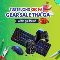 Gear sale thả ga - giá cực shock